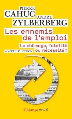 Les Ennemis de l'emploi - Flammarion - 9782081342637 -