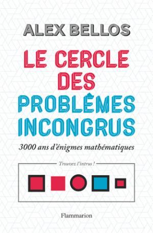 Le cercle des problèmes incongrus - flammarion - 9782081417663 -