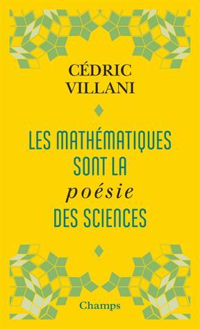 Les mathématiques sont la poésie des sciences - flammarion - 9782081422414 -