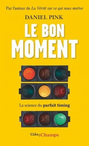 Le bon moment - Flammarion - 9782081451971 -
