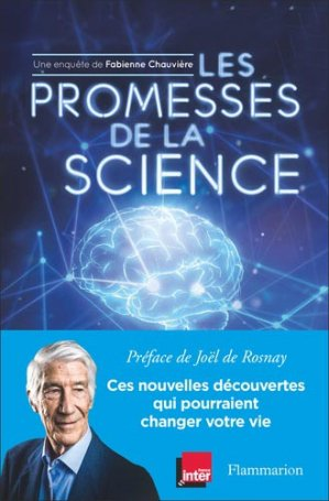 Les Promesses de la science - Flammarion - 9782081493728
