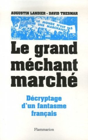 Le Grand Méchant Marché - Flammarion - 9782082105934 -