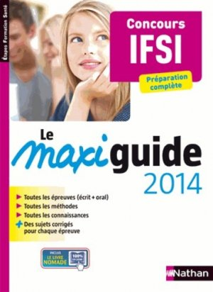 Le maxi guide 2014 - Concours IFSI - nathan - 9782091629162 -