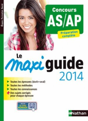 Le Maxi guide 2014 - Concours AS/AP - nathan - 9782091629179 -