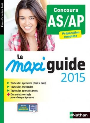 Le Maxi guide 2015 - Concours AS/AP - nathan - 9782091636559 -