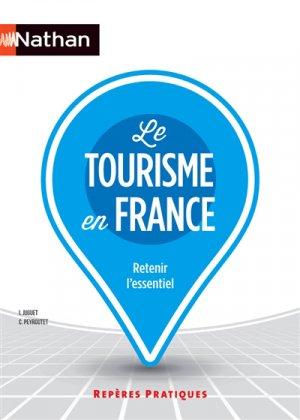 Le tourisme en France - nathan - 9782091638461 -