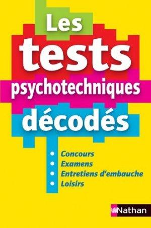 Les test psychotechniques décodés. Concours, examens, entretiens d'embauche, loisirs - Nathan - 9782091639673 -