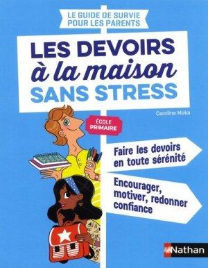 Les devoirs à la maison sans stress. Ecole primaire - Nathan - 9782091932712 -