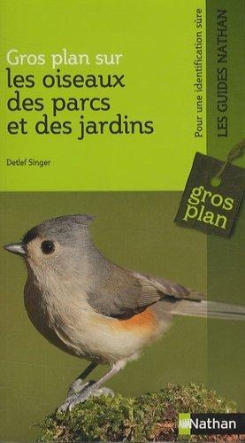 Les oiseaux des parcs et jardins - Nathan - 9782092783894 -