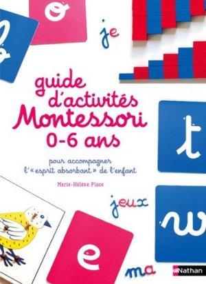 Le guide Montessori 0-6 ans - nathan - 9782092788363 -