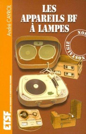 Les appareils BF à lampes - Dunod - 9782100047833 -