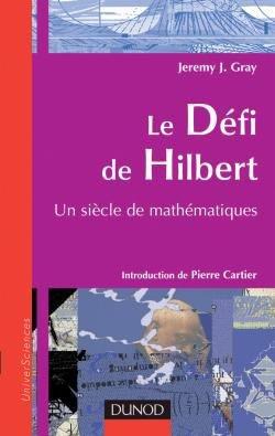 Le défi de Hilbert - dunod - 9782100067602 -