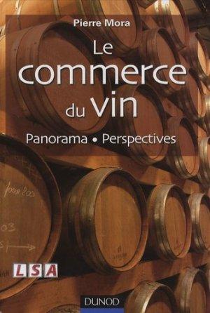 Le commerce du vin - Dunod - 9782100504152 -