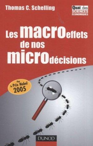 Les macroeffets de nos microdécisions - Dunod - 9782100512195 -