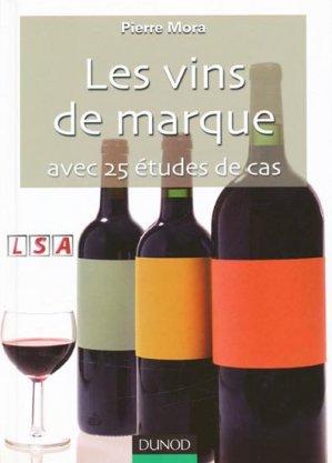 Les vins de marque avec 25 études de cas - dunod - 9782100515349 -