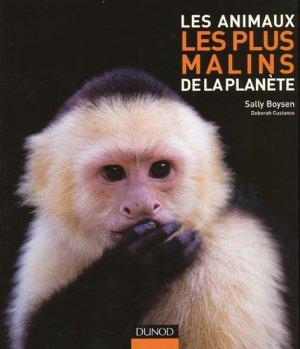 Les animaux les plus malins de la planète - dunod - 9782100530526 -