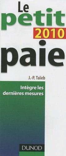Le petit paie 2010 - Dunod - 9782100543953 -