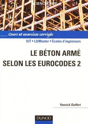 Le béton armé selon les Eurocodes 2 - dunod - 9782100546992 -