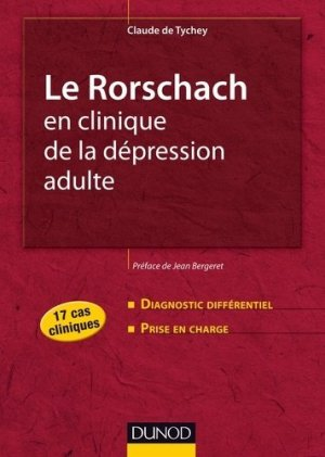 Le Rorschach en clinique de la dépression adulte - dunod - 9782100570331 -