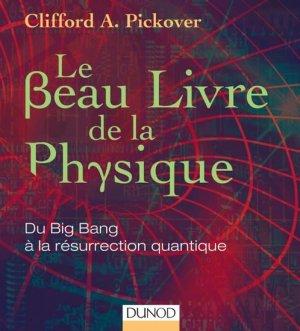 Le Beau Livre de la Physique - dunod - 9782100572724 -