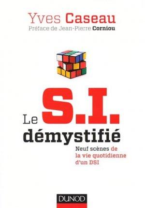 Le SI démystifié - dunod - 9782100576357 -