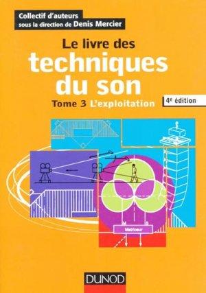 Le livre des techniques du son  Tome 3 - dunod - 9782100582730 -