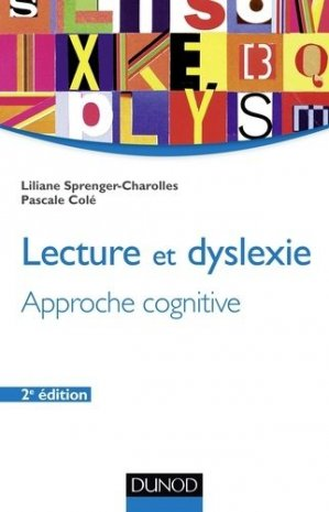 Lecture et dyslexie - dunod - 9782100582921 -