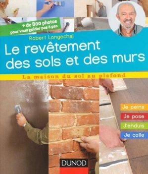 Les revêtements de sols et de murs - dunod - 9782100594382 -