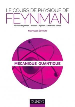 Le cours de physique de Feynman - dunod - 9782100597420 -