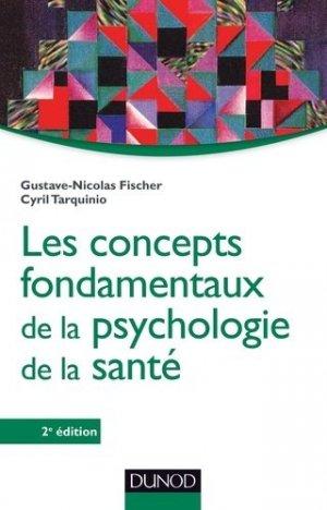 Les concepts fondamentaux de la psychologie de la santé - dunod - 9782100705306 -