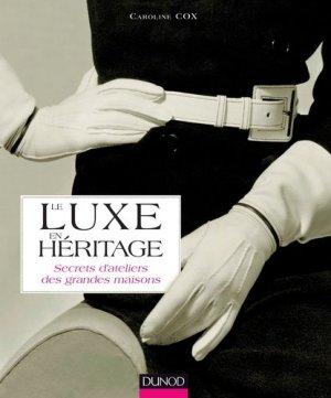 Le luxe en héritage - dunod - 9782100705511 -