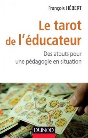 Le tarot de l'éducateur - dunod - 9782100709502 -