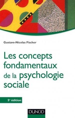 Les concepts fondamentaux de la psychologie sociale - 5e éd - dunod - 9782100710270 -