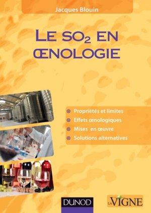 Le SO2 en oenologie - dunod - 9782100710492 -