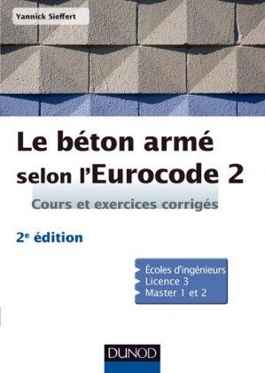 Le béton armé selon l'Eurocode 2 - dunod - 9782100712854 -