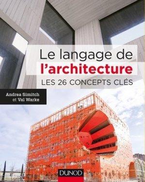 Le langage de l'architecture - dunod - 9782100717835 -