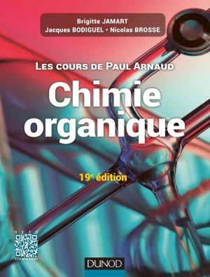 Les cours de Paul Arnaud - Cours de Chimie organique - dunod - 9782100725823 -