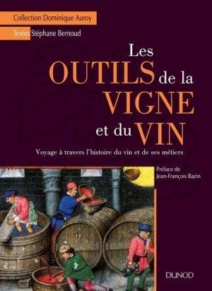 Les outils de la vigne et du vin - dunod - 9782100743278 -