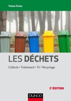 Les déchets - dunod - 9782100743421 -