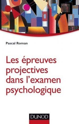 Les épreuves projectives dans l'examen psychologique - dunod - 9782100743612 -