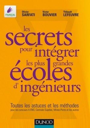 Les secrets pour intégrer les plus grandes écoles d'ingénieur - dunod - 9782100748754 -
