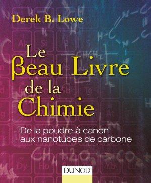 Le beau livre de la chimie - dunod - 9782100749430 -