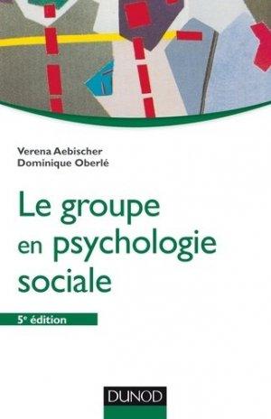 Le groupe en psychologie sociale - dunod - 9782100749447 - majbook ème édition, majbook 1ère édition, livre ecn major, livre ecn, fiche ecn