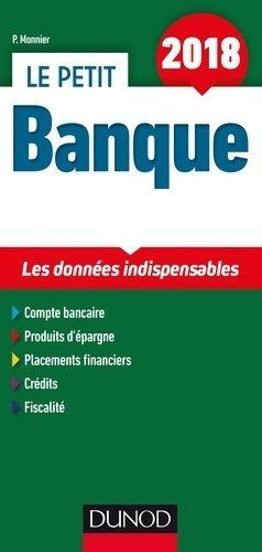 Le petit Banque - Dunod - 9782100773527 -