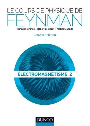 Le cours de physique de Feynman - dunod - 9782100774722 -