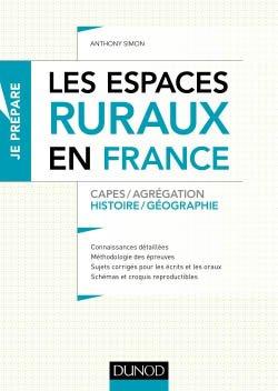 Les espaces ruraux en France - Capes et Agrégation - Histoire-Géographie - dunod - 9782100784233 -