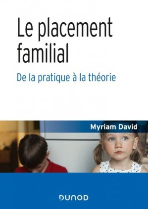 Le placement familial - dunod - 9782100787449