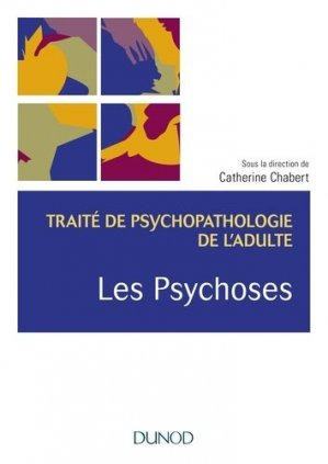 Les psychoses - dunod - 9782100788453