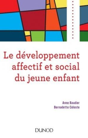 Le développement affectif et social du jeune enfant - dunod - 9782100788491 -