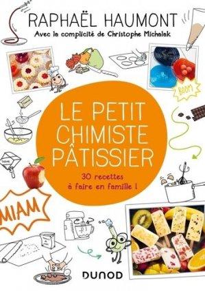 Le petit chimiste pâtissier - dunod - 9782100795581 -